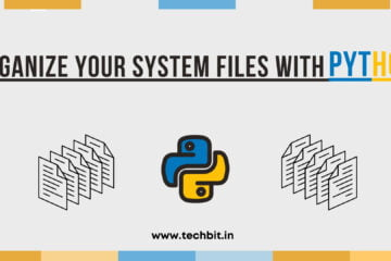 Python Script to Easily Organize Files & Folders and Save Time