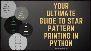 Your Ultimate Guide to Star Pattern Printing in Python