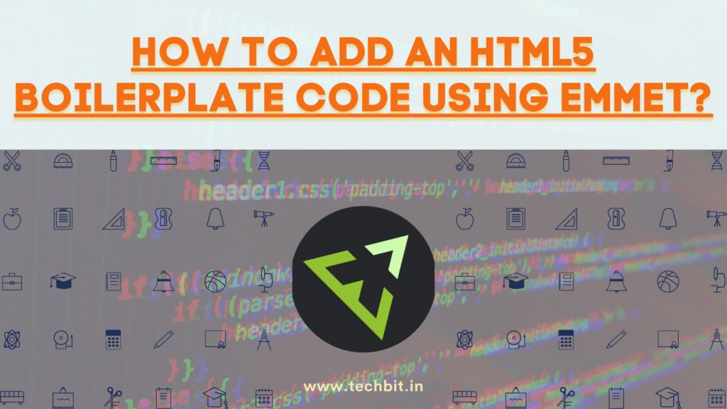 Adding HTML5 Boilerplate code using Emmet